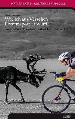 Wie ich aus Versehen Extremsportler wurde von Infanger,  Simon