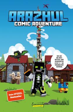 Wie ich die Welt rettete und gleichzeitig eine 3- im Vokabeltest schrieb – Ein Arazhul-Comic-Adventure von Fink,  Roman, Richter,  Adrian
