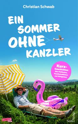 Ein Sommer ohne Kanzler von Schwab,  Christian