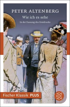 Wie ich es sehe von Altenberg,  Peter