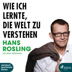 Wie ich lernte, die Welt zu verstehen von Rosling,  Hans, Wittenberg,  Erich