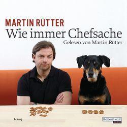 Wie immer Chefsache von Rütter,  Martin