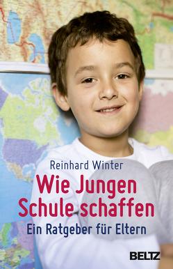 Wie Jungen Schule schaffen von Winter,  Reinhard