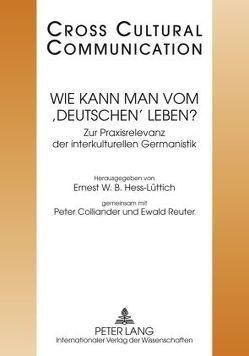 Wie kann man vom 'Deutschen' leben? von Colliander,  Peter, Hess-Lüttich,  E.W.B., Reuter,  Ewald