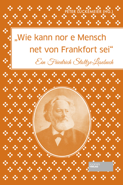 Wie kann nor e Mensch net von Frankfort sei von Lückemeier,  Peter
