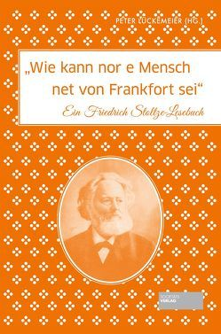 """""""Wie kann nor e Mensch net von Frankfort sei"""" von Lückemeier,  Peter"""