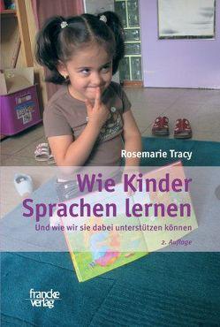 Wie Kinder Sprachen lernen von Tracy,  Rosemarie