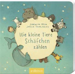 Wie kleine Tiere Schäfchen zählen von Helm,  Carolin, Tourlonias,  Joelle