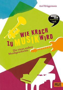 Wie Krach zu Musik wird von Brüggemann,  Axel, Hellpap,  Manja, Horstmann,  Monika