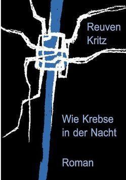 Wie Krebse in der Nacht von Kritz,  Reuven