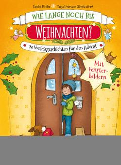 Wie lange noch bis Weihnachten? von Binder,  Sandra, Husmann,  Tanja