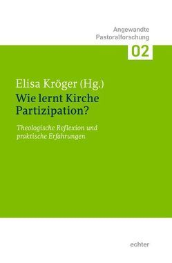 Wie lernt Kirche Partizipation? von Kröger,  Elisa