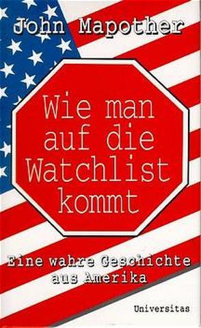 Wie man auf die Watchlist kommt von Mapother,  John