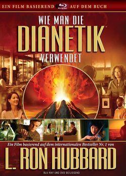 Wie man die Dianetik verwendet von Hubbard,  L. Ron