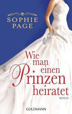 Wie man einen Prinzen heiratet von Page,  Sophie