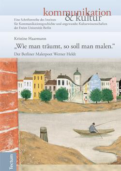 """""""Wie man träumt, so soll man malen."""" von Haarmann,  Hermann, Haarmann,  Kristine, Schmieder,  Falko"""