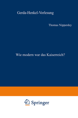 Wie modern war das Kaiserreich? von Nipperdey,  Thomas