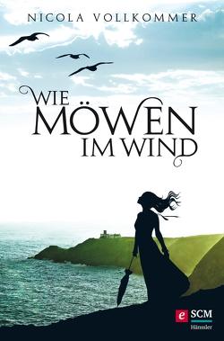Wie Möwen im Wind von Vollkommer,  Nicola