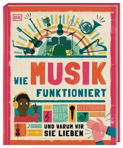 Wie Musik funktioniert von Hofmann,  Karin
