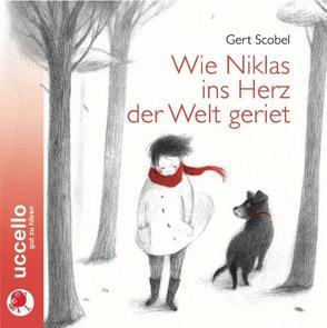 Wie Niklas ins Herz der Welt geriet von Fendel,  Rosemarie, Kolsimcha, Scobel,  Gert