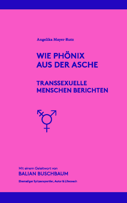Wie Phönix aus der Asche von Mayer-Rutz,  Angelika