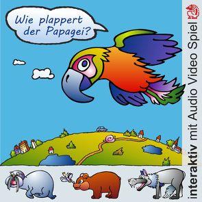 Wie plappert der Papagei? von Kerstin,  V. Strohm, Völtzke,  Kurt