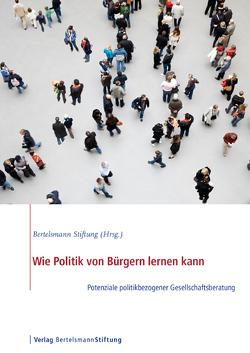 Wie Politik von Bürgern lernen kann