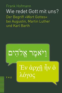 Wie redet Gott mit uns? von Hofmann,  Frank