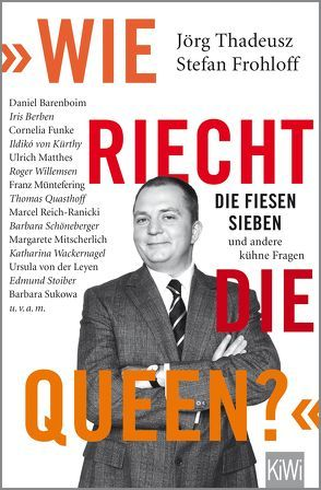 """""""Wie riecht die Queen?"""" von Thadeusz,  Jörg"""