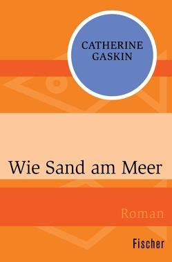 Wie Sand am Meer von Gaskin,  Catherine, Lutter,  Cilly