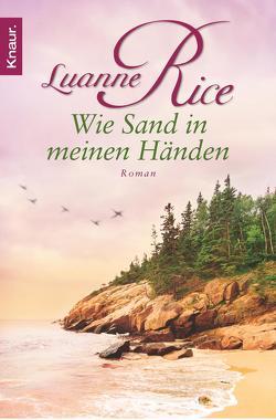 Wie Sand in meinen Händen von Bischoff,  Ursula, Rice,  Luanne