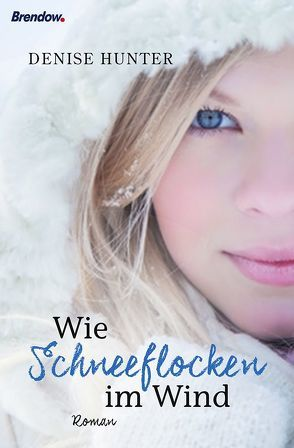 Wie Schneeflocken im Wind von Balters,  Antje, Hunter,  Denise