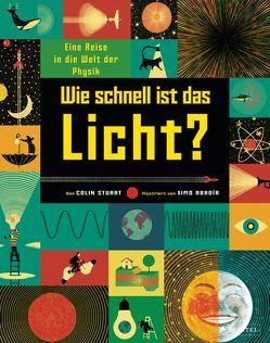 Wie schnell ist das Licht? von Abadía,  Ximo, Löwenberg,  Ute, Stuart,  Colin