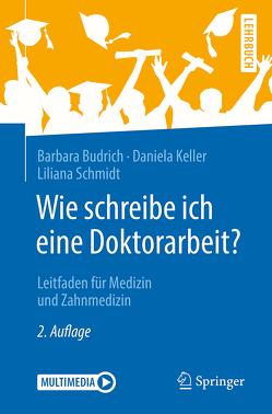 Wie schreibe ich eine Doktorarbeit? von Budrich,  Barbara, Keller,  Daniela, Schmidt,  Liliana