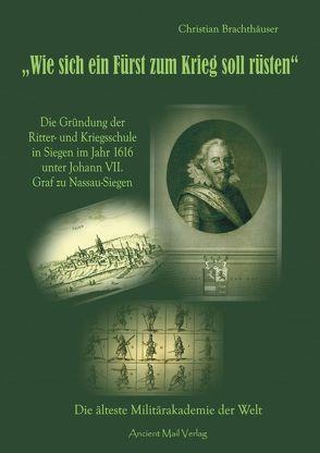 """""""Wie sich ein Fürst zum Krieg soll rüsten"""" von Brachthäuser, Christian"""