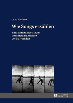 Wie Songs erzählen von Modrow,  Lena