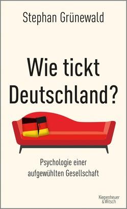 Wie tickt Deutschland? von Grünewald,  Stephan