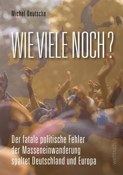 WIE VIELE NOCH? von Deutsche,  Michel, Kohl,  Dirk