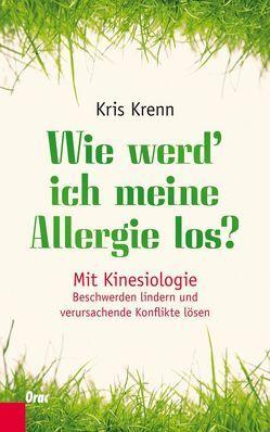 Wie werd' ich meine Allergie los? von Krenn,  Kris