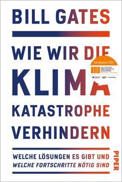Wie wir die Klimakatastrophe abwenden von Gates,  Bill, Petersen,  Karsten, Remmler,  Hans-Peter