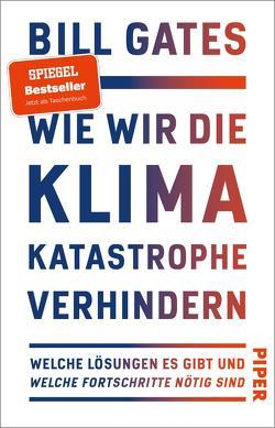 Wie wir die Klimakatastrophe verhindern von Gates,  Bill, Petersen,  Karsten, Remmler,  Hans-Peter