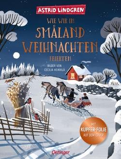 Wie wir in Småland Weihnachten feierten von Heikkilä,  Cecilia, Kornitzky,  Anna-Liese, Lindgren,  Astrid