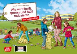 Wie wir Plastik sparen und Müll reduzieren. Kamishibai Bildkartenset. von Boetius,  Jeanette, Penava,  Mile