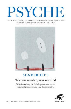 Wie wir wurden, was wir sind von Bohleber,  Werner