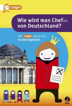 Wie wird man Chef(in) von Deutschland von Glanos,  Verena