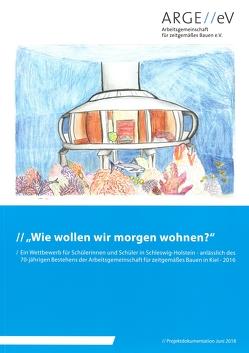 Wie wollen wir morgen wohnen? von Holz,  Astrid, Walberg,  Dietmar