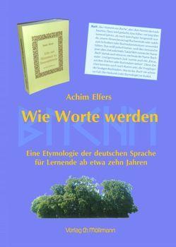 Wie Worte werden von Elfers,  Achim