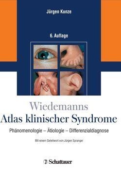 Wiedemanns Atlas klinischer Syndrome von Kunze,  Jürgen