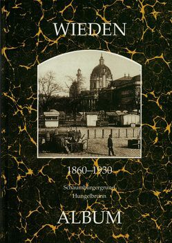 Wieden 1860-1930 von Lunzer,  Christian, Seemann,  Helfried