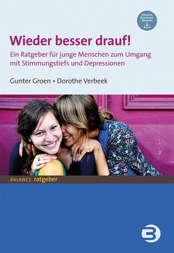 Wieder besser drauf! von Groen,  Gunter, Verbeek,  Dorothe